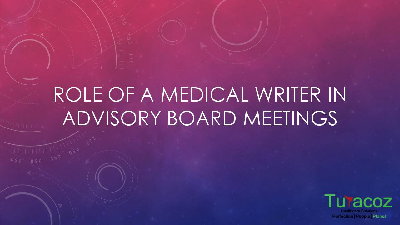 Medical Writer in Advisory Board Meetings